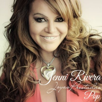 Latin Pop Ballad:: <b>Jenny Rivera</b> – Joyas Prestadas Pop (2011) - 21840840